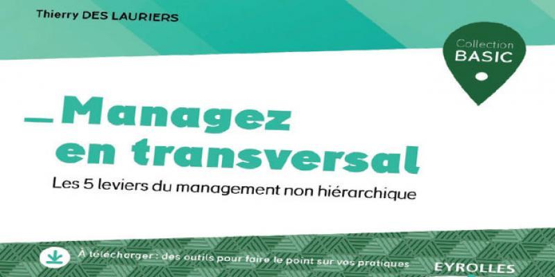 Adoptez le management transversal!