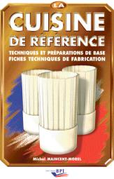 Metiers De Bouchele Manuel Reference Pour Devenir Un As Des
